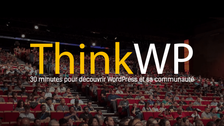 Pourquoi WordPress ? le film de 30 minutes